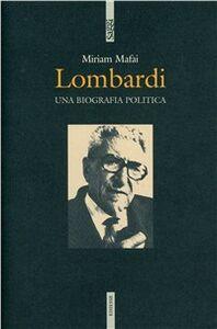 Libro Lombardi. Una biografia politica Miriam Mafai