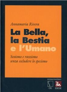 La bella, la bestia e l'umano - Annamaria Rivera - copertina