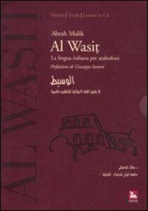 Foto Cover di Al Wasit. Lingua italiana per arabofoni. Con CD-ROM, Libro di Abrah Malik, edito da Ediesse