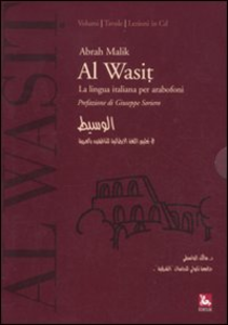 Libro Al Wasit. Lingua italiana per arabofoni. Con CD-ROM Abrah Malik