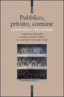 Pubblico, privato, comune. Lezioni dalla crisi globale.pdf