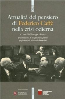 Nicocaradonna.it Attualità del pensiero di Federico Caffè nella crisi odierna Image