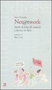 Foto Cover di Net @t work. Storie di lotte di uomini e donne in Rete, Libro di Sara Picardo, edito da Ediesse