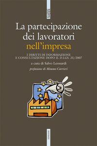 Libro L' influenza dei lavoratori nell'impresa. I diritti di informazione e consultazione dopo il d.lgs. 25/2007