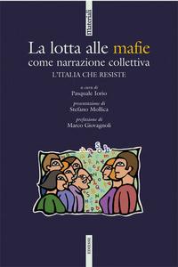 Libro La lotta alle mafie come narrazione collettiva