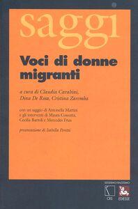 Libro Voci di donne migranti. Ventuno donne raccontano