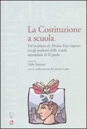 La Costituzione a scuola. Un'inchiesta di «Proteo Fare Sapere» tra gli studenti delle scuole secondarie di II grado