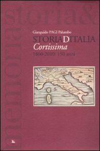 Foto Cover di Storiaditalia cortissima. 1860-2010: 150 anni, Libro di Gianguido Palumbo, edito da Ediesse