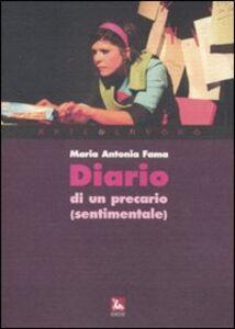 Libro Diario di un precario (sentimentale). Con CD Audio M. Antonia Fama
