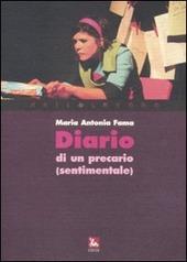 Diario di un precario (sentimentale). Con CD Audio