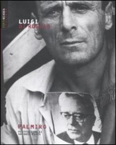Libro Palmiro Luigi Di Ruscio