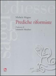 Libro Prediche riformste Michele Magno