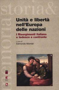 Foto Cover di Unità e libertà nell'Europa delle nazioni. I Risorgimenti italiano e tedesco a confronto. Testo italiano e tedesco, Libro di  edito da Ediesse