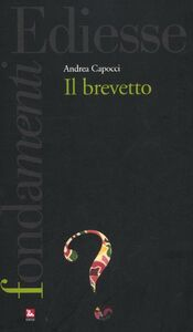 Libro Il brevetto Andrea Capocci