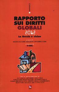 Libro Rapporto sui diritti globali 2012. Con CD-ROM