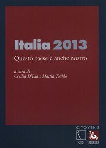 Foto Cover di Italia 2013. Questo paese è anche nostro, Libro di  edito da Ediesse
