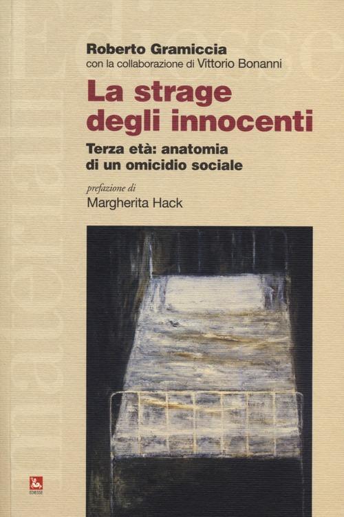 La strage degli innocenti. ...