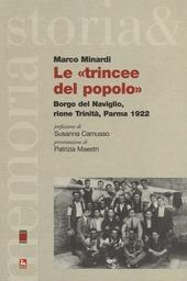 Le «trincee del popolo». Borgo del Naviglo, rione Trinità, Parma 1922