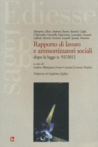 Libro Rapporto di lavoro e ammortizzatori sociali dopo la legge n. 92/2012