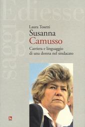 Susanna Camusso. Carriera e linguaggio di una donna nel sindacato