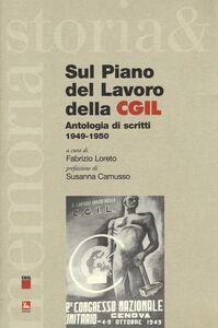 Libro Sul piano del lavoro della CGIL. Antologia di scritti 1949-1950