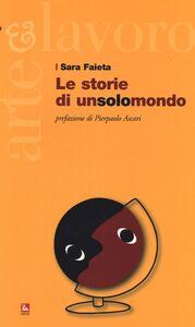 Libro Le storie di un solomondo Sara Faieta
