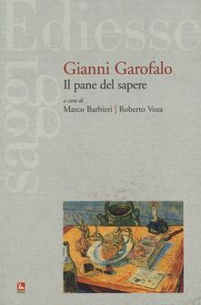 Ascotcamogli.it Gianni Garofalo. Il pane del sapere Image