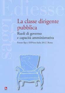 Fondazionesergioperlamusica.it La classe dirigente pubblica. Ruoli di governo e capacità amministrativa Image