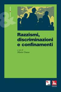 Libro Razzismi, discriminazioni e confinamenti