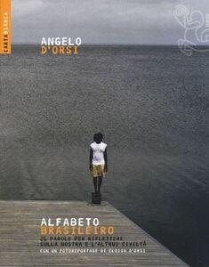 Libro Alfabeto brasileiro. 26 parole per riflettere sulla nostra e l'altrui civiltà Angelo D'Orsi