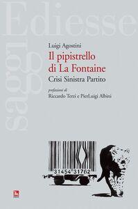 Foto Cover di Il pipistrello di La Fontaine, Libro di Luigi Agostini, edito da Ediesse