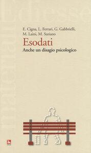 Foto Cover di Esodati. Anche un disagio psicologico, Libro di  edito da Ediesse
