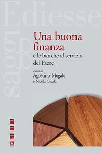 Libro Una buona finanza e le banche al servizio del paese