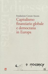 Libro Capitalismo finaziario globale e democrazia in Europa