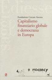 Capitalismo finaziario globale e democrazia in Europa