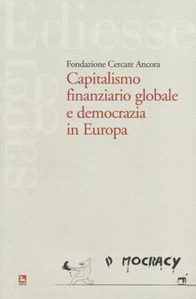 Capitalismo finaziario globale e democrazia in Europa.pdf