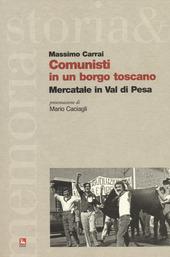 Comunisti in un borgo toscano. Mercatale in Val di Pesa