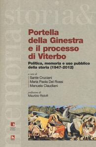 Libro Portella della Ginestra e il processo di Viterbo. Politica, memoria e uso pubblico della storia (1947-2012). Con DVD