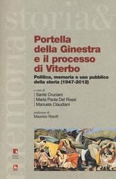 Portella della Ginestra e il processo di Viterbo. Politica, memoria e uso pubblico della storia (1947-2012). Con DVD
