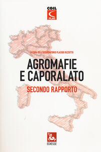 Foto Cover di Agromafie e caporalato. Secondo rapporto, Libro di  edito da Ediesse