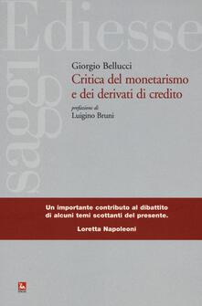 Writersfactory.it Critica del monetarismo e dei derivati di credito Image