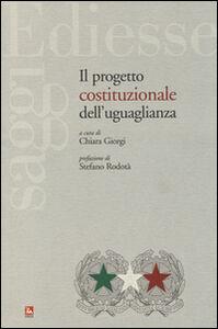 Libro Il progetto costituzionale dell'uguaglianza