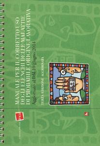 Libro Manuale per il corretto uso degli elenchi delle malattie di probabile origine lavorativa