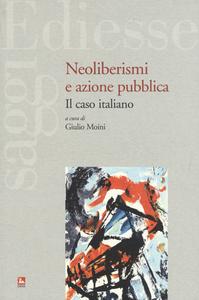 Libro Neoliberismi e azione pubblica. Il caso italiano