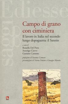 Premioquesti.it Campo di grano con ciminiera. Il lavoro in Italia nel secondo dopoguerra: il Sannio Image