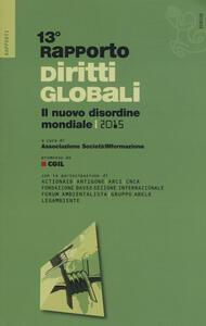 Rapporto sui diritti globali 2015. Il nuovo disordine mondiale