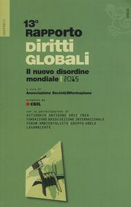 Libro Rapporto sui diritti globali 2015. Il nuovo disordine mondiale