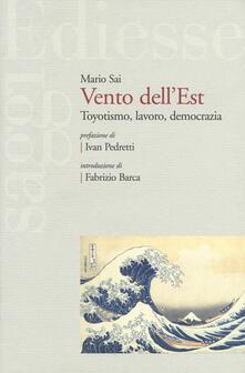 Vento dellEst. Toyotismo, lavoro, democrazia.pdf