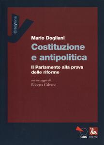 Costituzione e antipolitica. Il parlamento alla prova delle riforme
