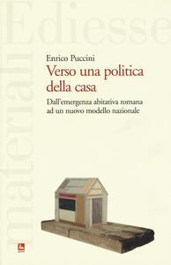 Verso una politica della casa. Dall'emergenza abitativa romana ad un nuovo modello nazionale